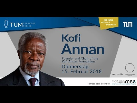 TUM Speakers Series: Kofi Annan