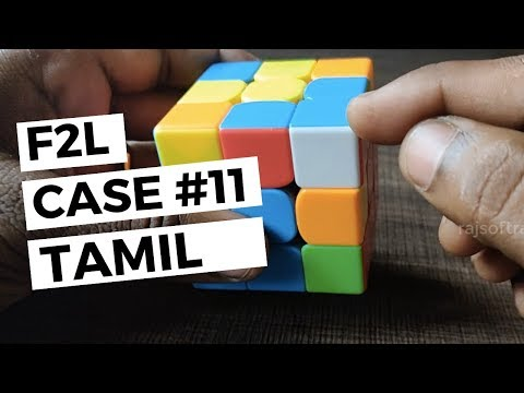 How to solve F2L Cases in Rubik's cube - Learn in TAMIL - Video #11