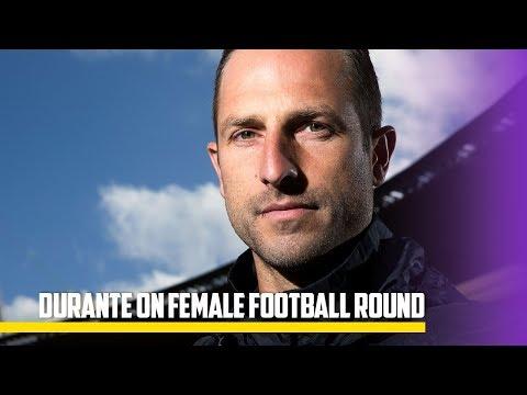 Andrew Durante on Female Football Round