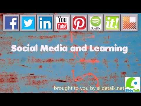 SlideTalk video: Social media and learning