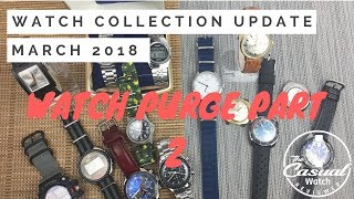 Watch Collection March 2018 - Watch Purge Part 2 STOWC