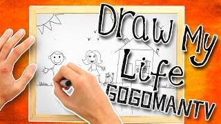 Draw My Life | GoGo