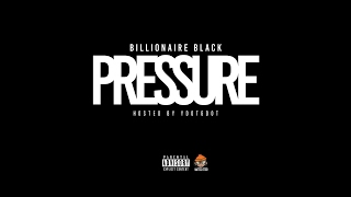 Billionaire Black Pain Pressure.mp3