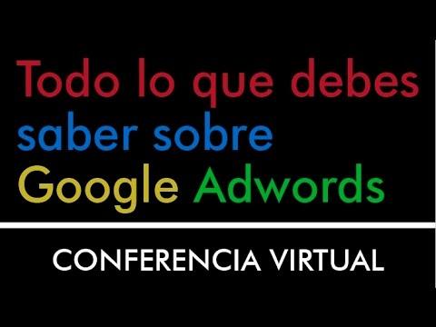 Todo lo que debes saber sobre Google Adwords