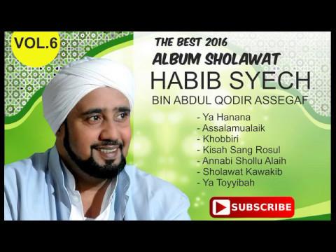 Album Terbaik - Habib Syech Bin Abdul Qodir Assegaf The Best Sholawat Pilihan