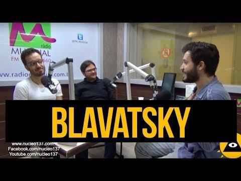Blavatsky - O Oculto como você nunca viu! #87