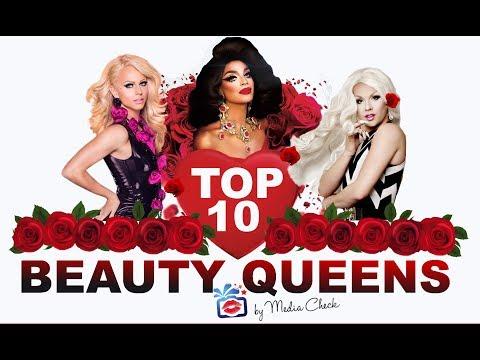 Top10 Beauty Queens - The Prettiest Girls from RuPaul's Drag Race