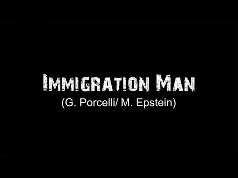G. Porcelli / M. Epstein - Immigration man