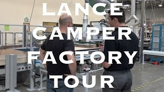 Lance Camper Factory Tour: Lance Travel Trailers, Lance Truck Campers