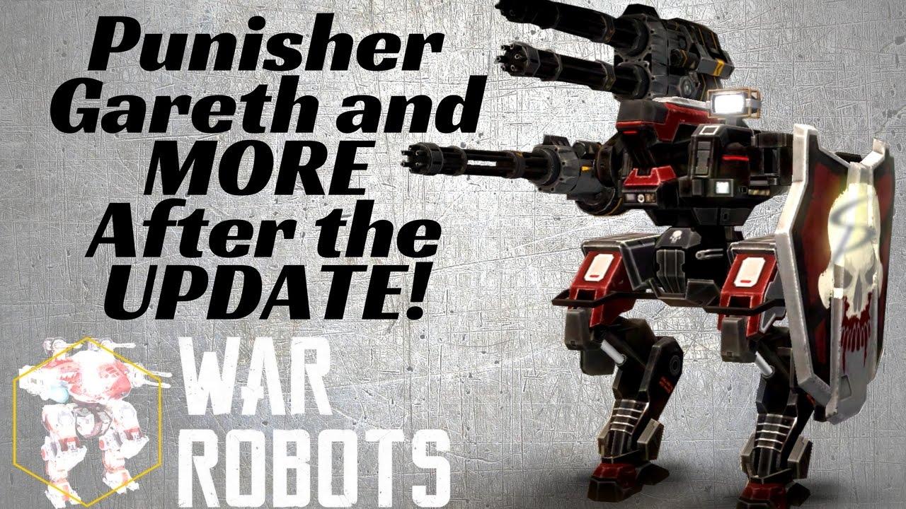 War Robots- Punisher Gareth & MORE After The Update! -Live ...