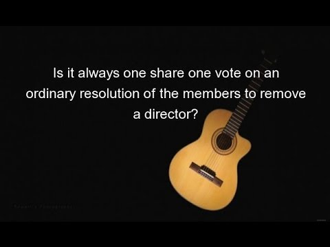 Is it always one share one vote on an ordinary resolution of the members to remove a director?