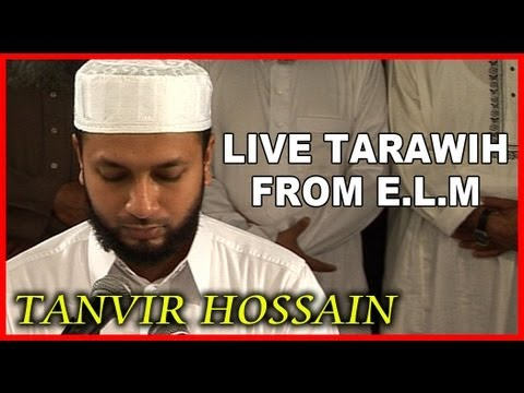 Tanvir Hossain - East London Mosque Tarawih