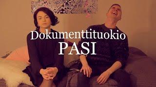 Dokumenttituokio: Pasi
