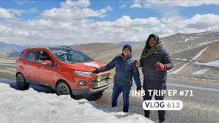 Leh to Taglangla Pass @ 17,500 Feet - Extreme Adventure, INB Trip EP #71
