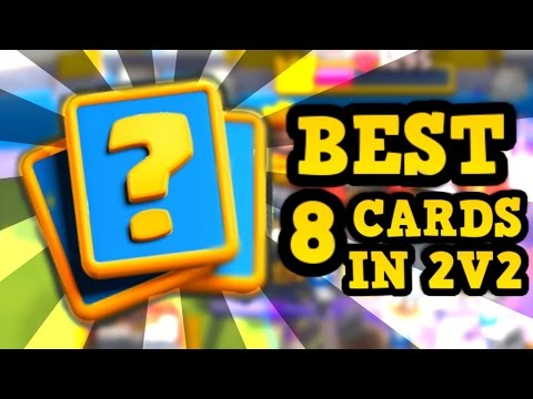 """8 Cards That Are BETTER in 2v2 Than 1v1 in Clash Royale :: """"Clan Battle Recap"""""""