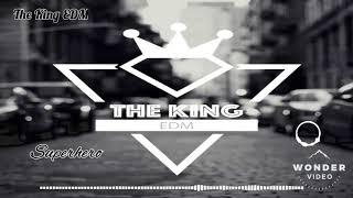 EDM #3_ Superhero - Unknown Brain | The King EDM