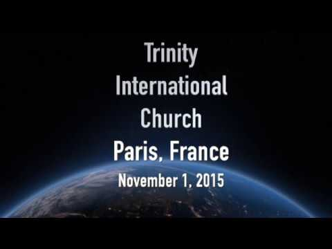Trinity International Church - Paris, France