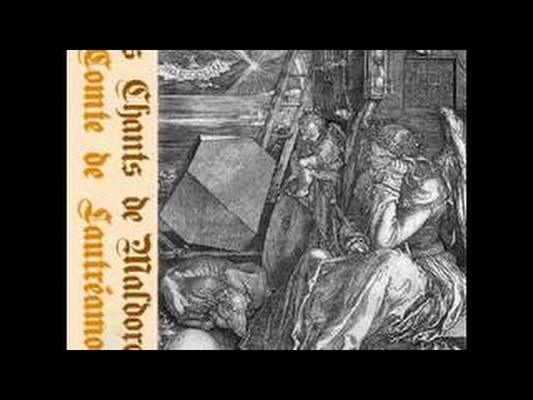 Les Chants de Maldoror Comte de Lautréamont LIVRE AUDIO FRANCAIS FULL AUDIOBOOK FRENCH - 2017