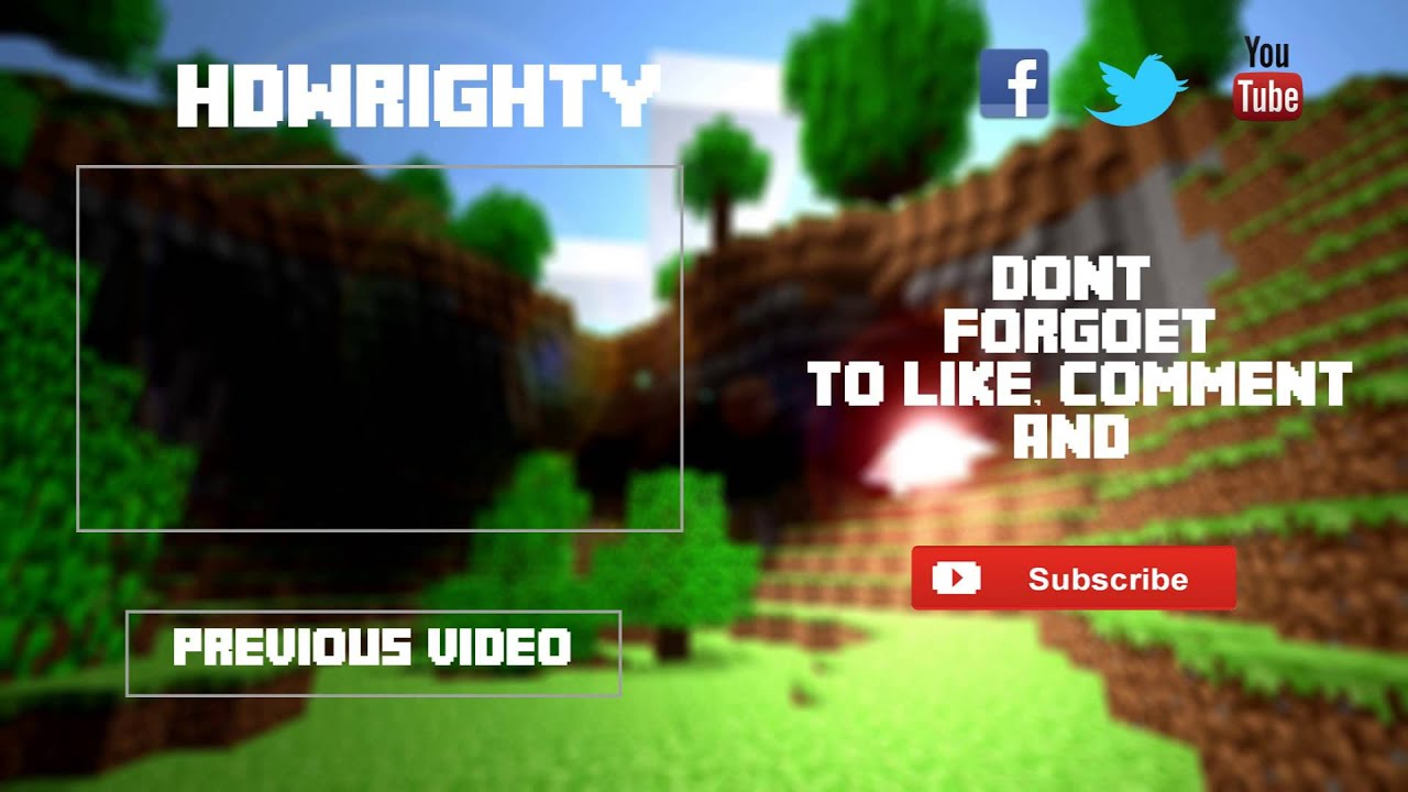 Free minecraft outro with download 2013 youtube for Minecraft outro template movie maker