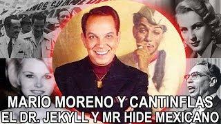 Mario Moreno y  Cantinflas – El Dr Jekyll y Mr Hide Mexicano