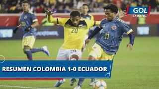 Colombia vs Ecuador (1 - 0): goles, resumen y mejores acciones del partido
