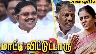 சூப்பரா மாட்டி விட்டுட்டாரு : TTV Dinakaran Funny Speech about OPS   Nirmala Sitharaman