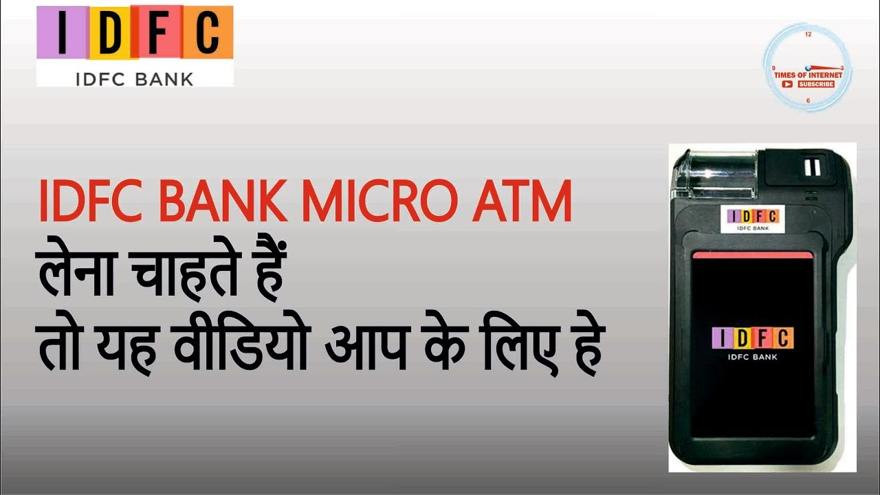IDFC BANK MICRO ATM AND CSP FULL INFORMATION AND COMMISSION CHART