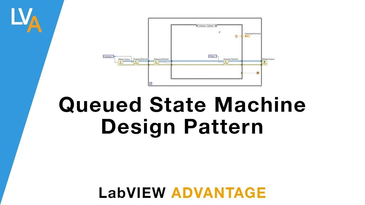 Queued State Machine QSM - LabVIEW Design Patterns