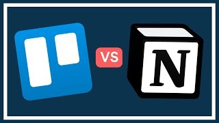 Trello vs Notion   Which to Choose?!