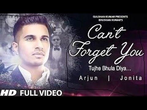 Arjun Full Video Song'' Can't Forget You'' Tujhe Bhula Diya  Ft  Jonita Gandhi 1080p