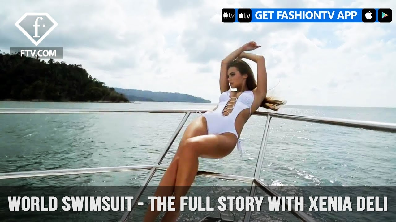 World Swimsuit - The Full Story with Xenia Deli ...