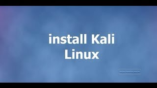 Step by Step install Kali linux