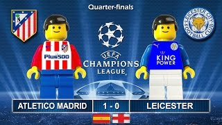 ATLETICO MADRID vs LEICESTER CITY 1-0 • Champions League 2017 • 12/04/2017 ( Film Lego Football )