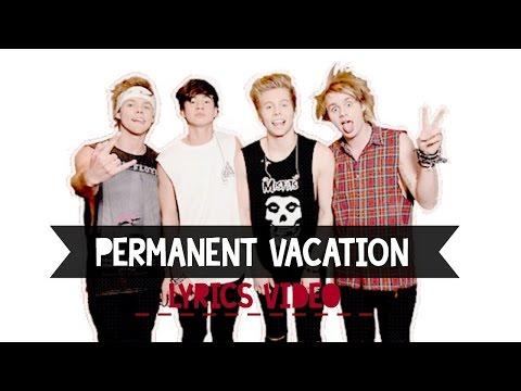 5 Seconds of Summer (5SOS) - Permanent Vacation (Karaoke Version)