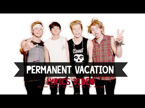5 Seconds of Summer (5SOS) - Permanent Vacation (Karaoke Version)
