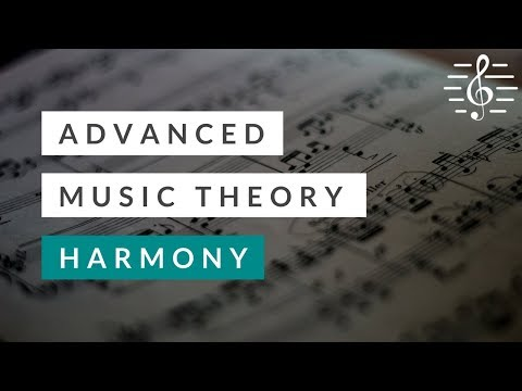 Advanced Music Theory  Harmony