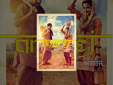Angrej Full Movie | Amrinder Gill | Binnu Dhillon | Aditi Sharma | Superhit Punjabi Movies