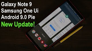 Galaxy Note 9 running Samsung One Ui with Android 9 Pie (New Beta Update)