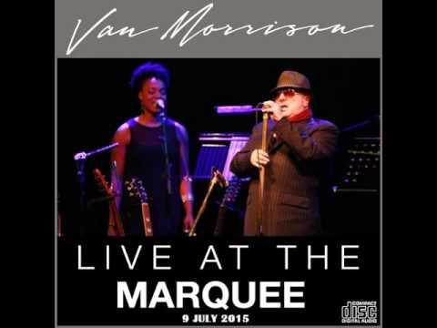 Van Morrison Marquee  Cork 2015  I Believe To My Soul