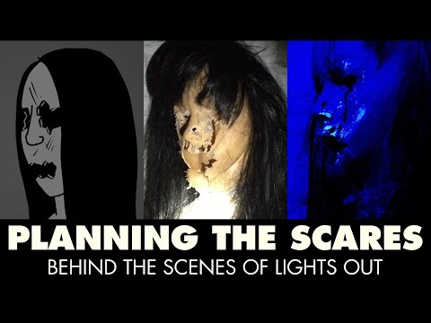 Planning The Scares - Behind the Scenes of Lights Out