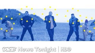 The Boy Band On A Mission To Stop Brexit (HBO)