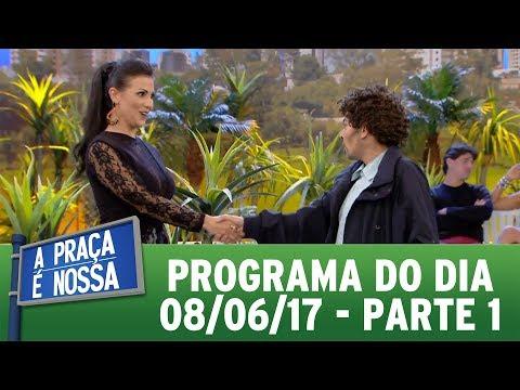 A Praça É Nossa (09/06/17) | Parte 1