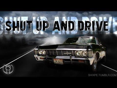Supernatural (Impala) - Shut Up and Drive
