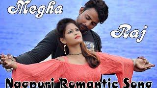 Nagpuri Romantic VideoII Megha & Raj
