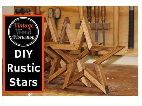 Building Rustic Wooden Farmhouse Stars.  Tips and Tricks.  DIY. How To.