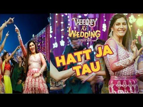 Sapna का Viral Item Number   Hatt Ja Tau   Sapna Chaudhary Item Song