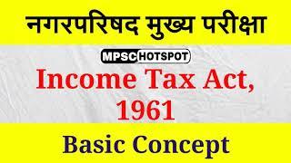 Income Tax Act 1961 l Nagarparishad Mains Exam | playertube ...