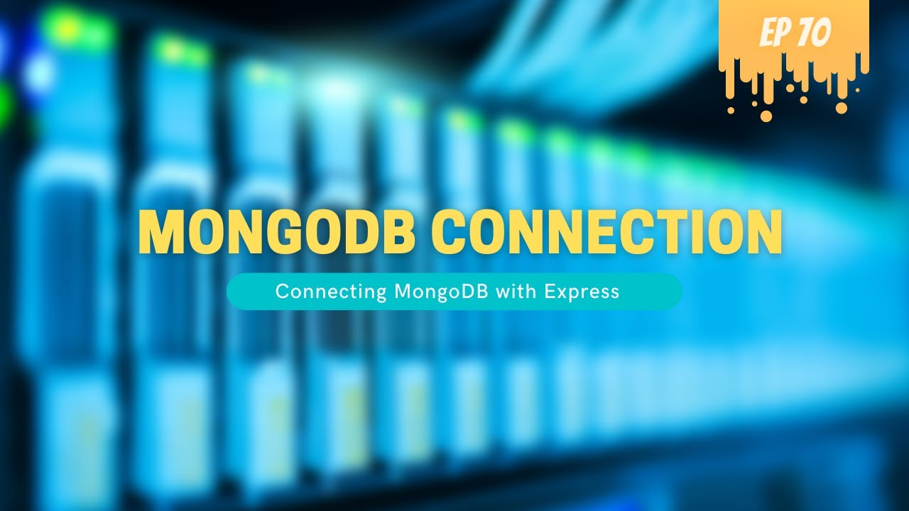 MongoDB Connection with Express Application - MERN Stack
