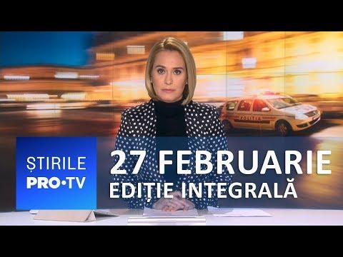 Download Știrile PRO TV - 27 februarie 2019 - EDIȚIE INTEGRALĂ