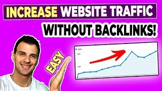 How To Increase Website Traffic WITHOUT Backlinks (Easy)